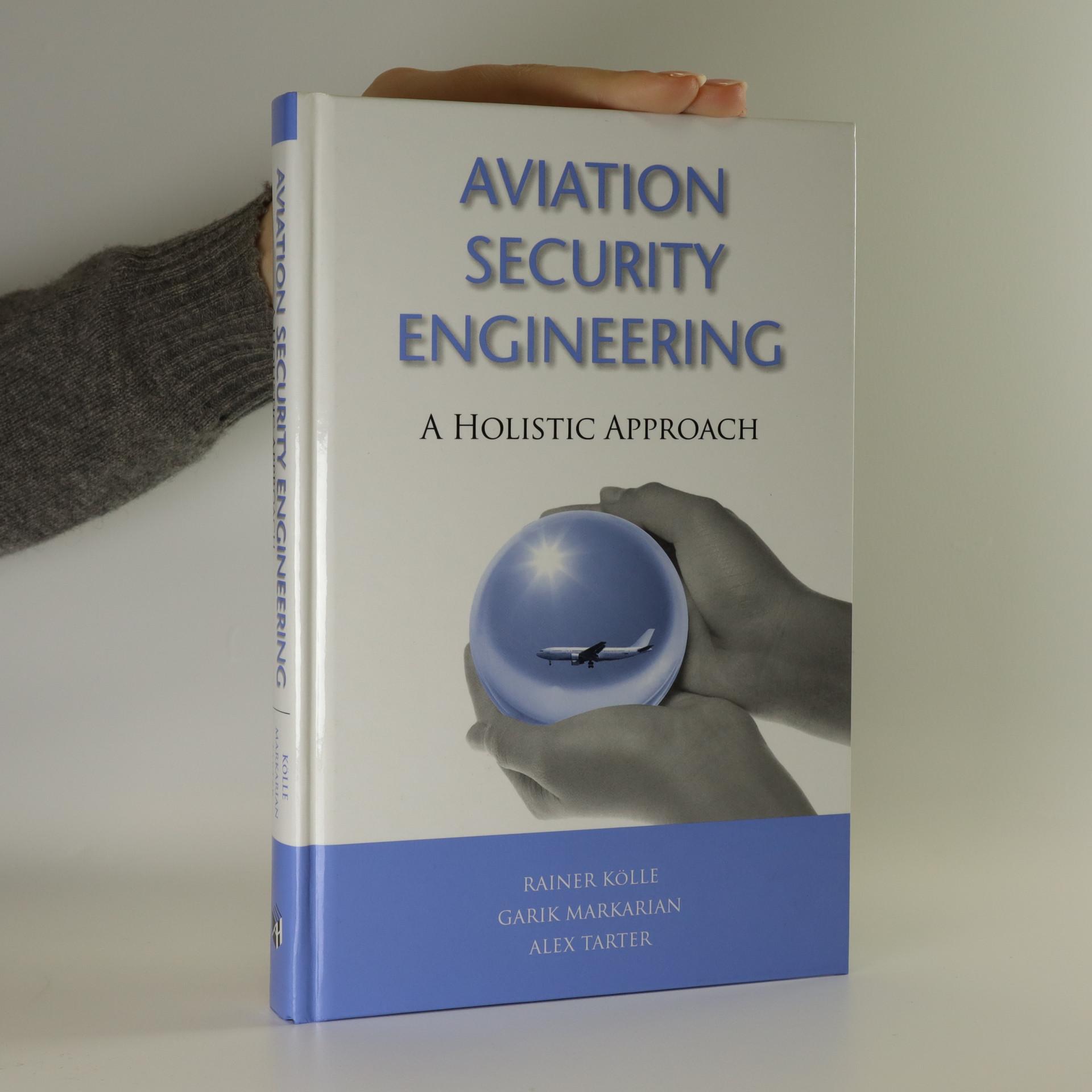 antikvární kniha Aviation security engineering a holistic approach, neuveden