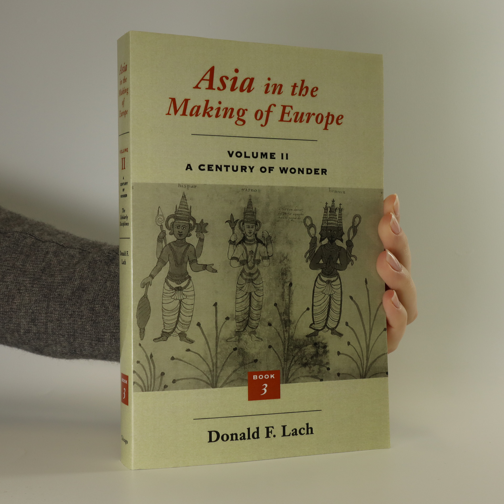 antikvární kniha Asia in the making of Europe. Volume II. A century of wonder, neuveden