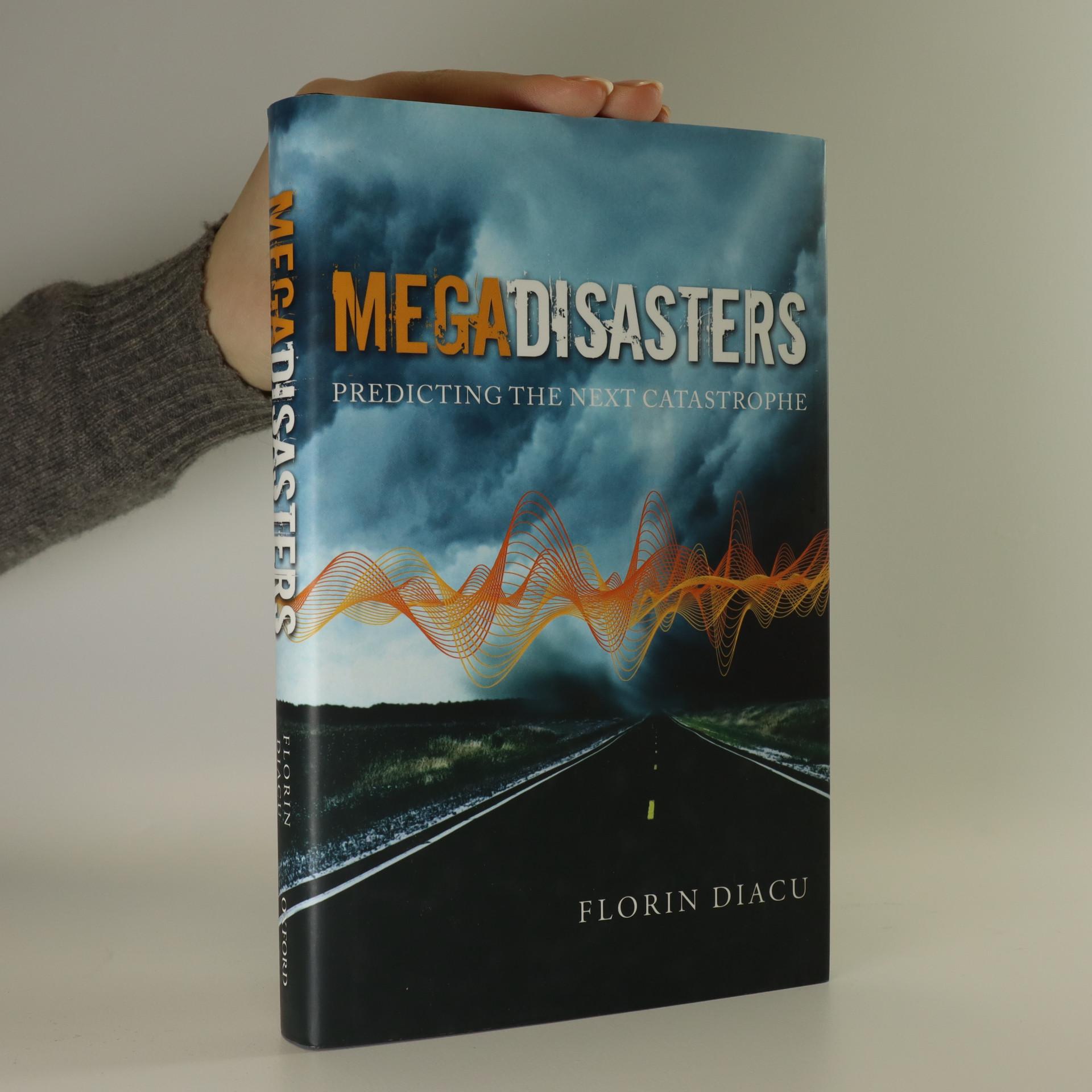 antikvární kniha Megadisasters. Predicting the next catastrophe, 2009