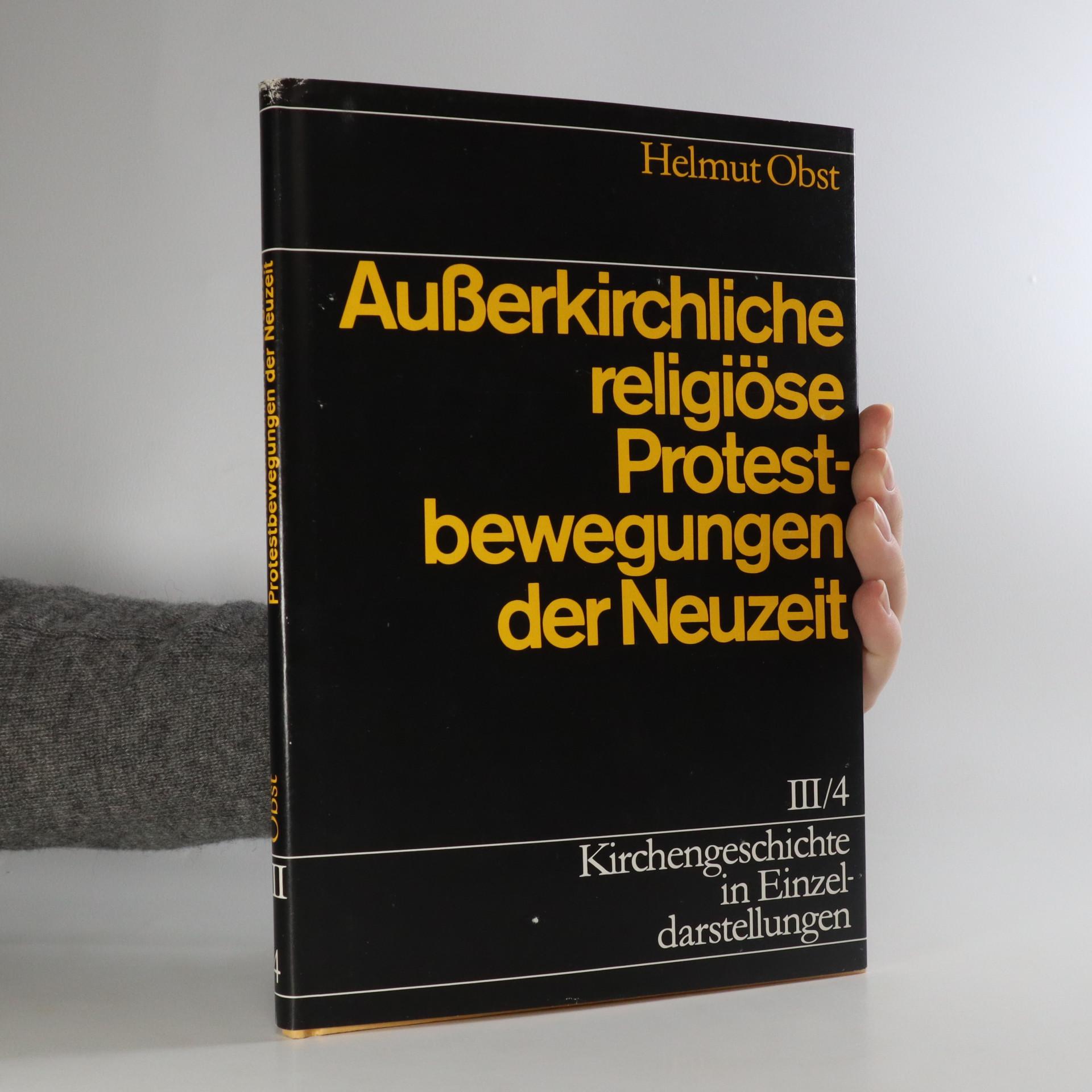 antikvární kniha Ausserkirchliche religiöse Protestbewegungen der Neuzeit, neuveden