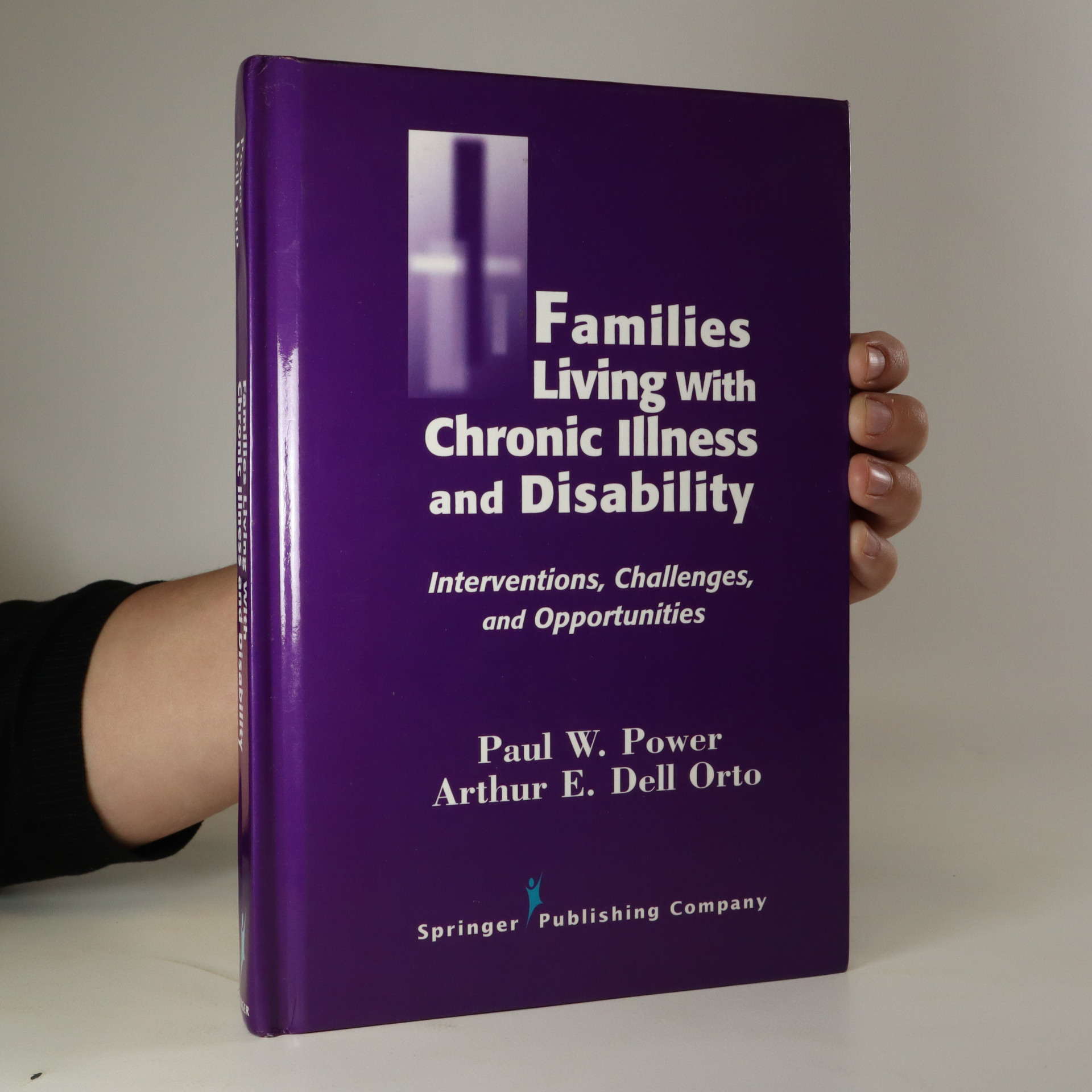 antikvární kniha Families living with chronic illness and disability. Interventions, challenges, and opportunities, neuveden