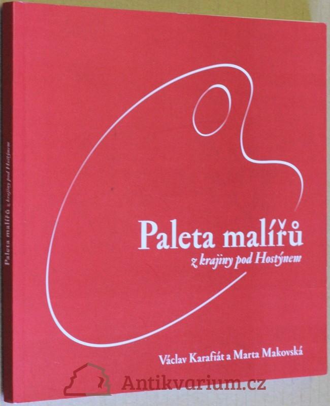 antikvární kniha Paleta malířů z krajiny pod Hostýnem, 2005