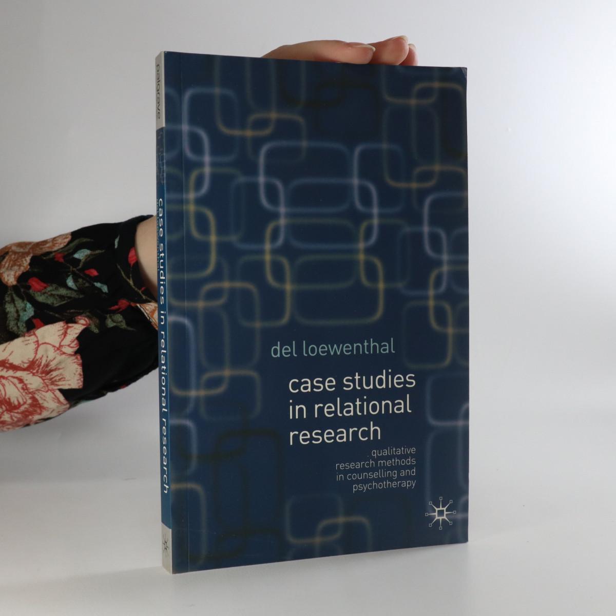 antikvární kniha Case Studies in Relational Research, 2007