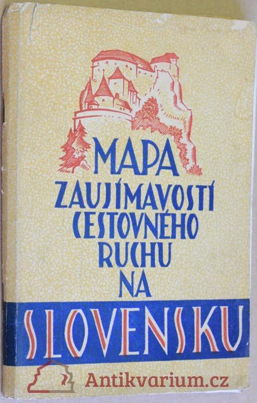 antikvární kniha Mapa zaujímavostí cestovného ruchu na Slovensku, 1957