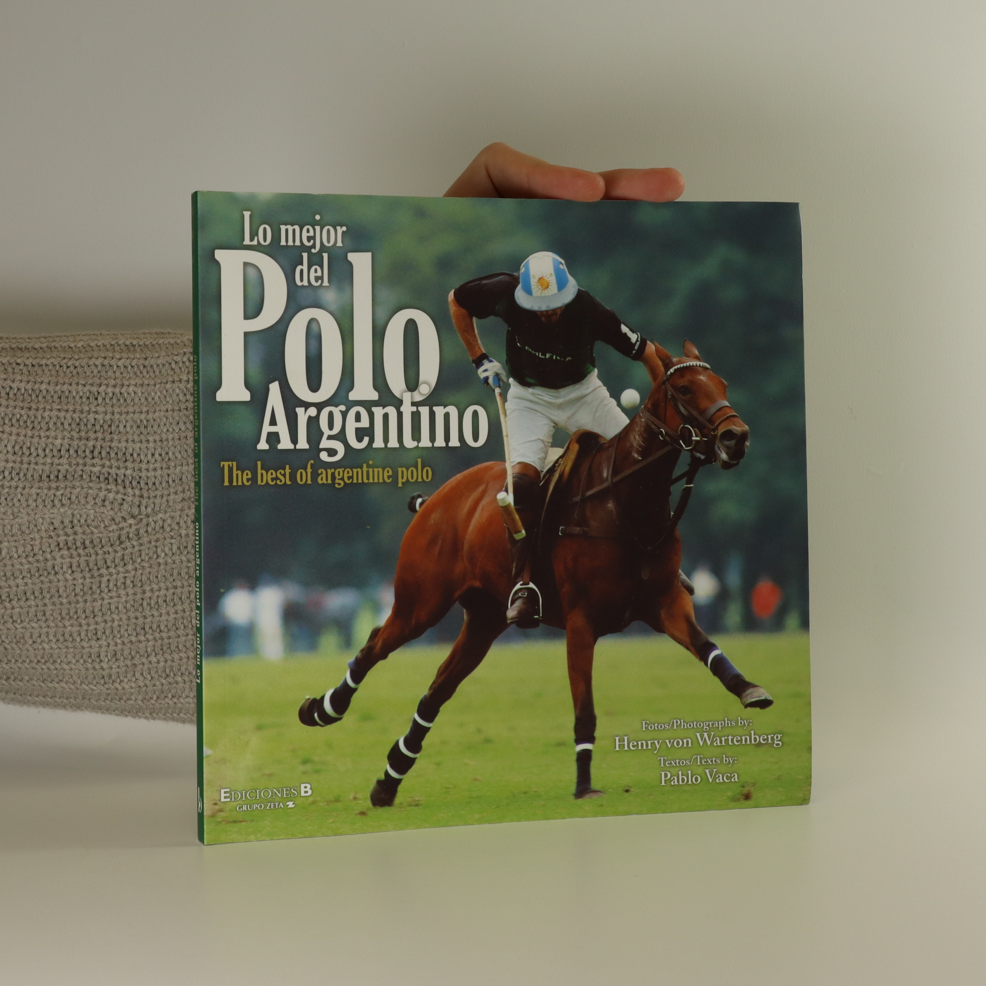 antikvární kniha Lo mejor del Polo Argentino. The best of argentine polo., neuveden