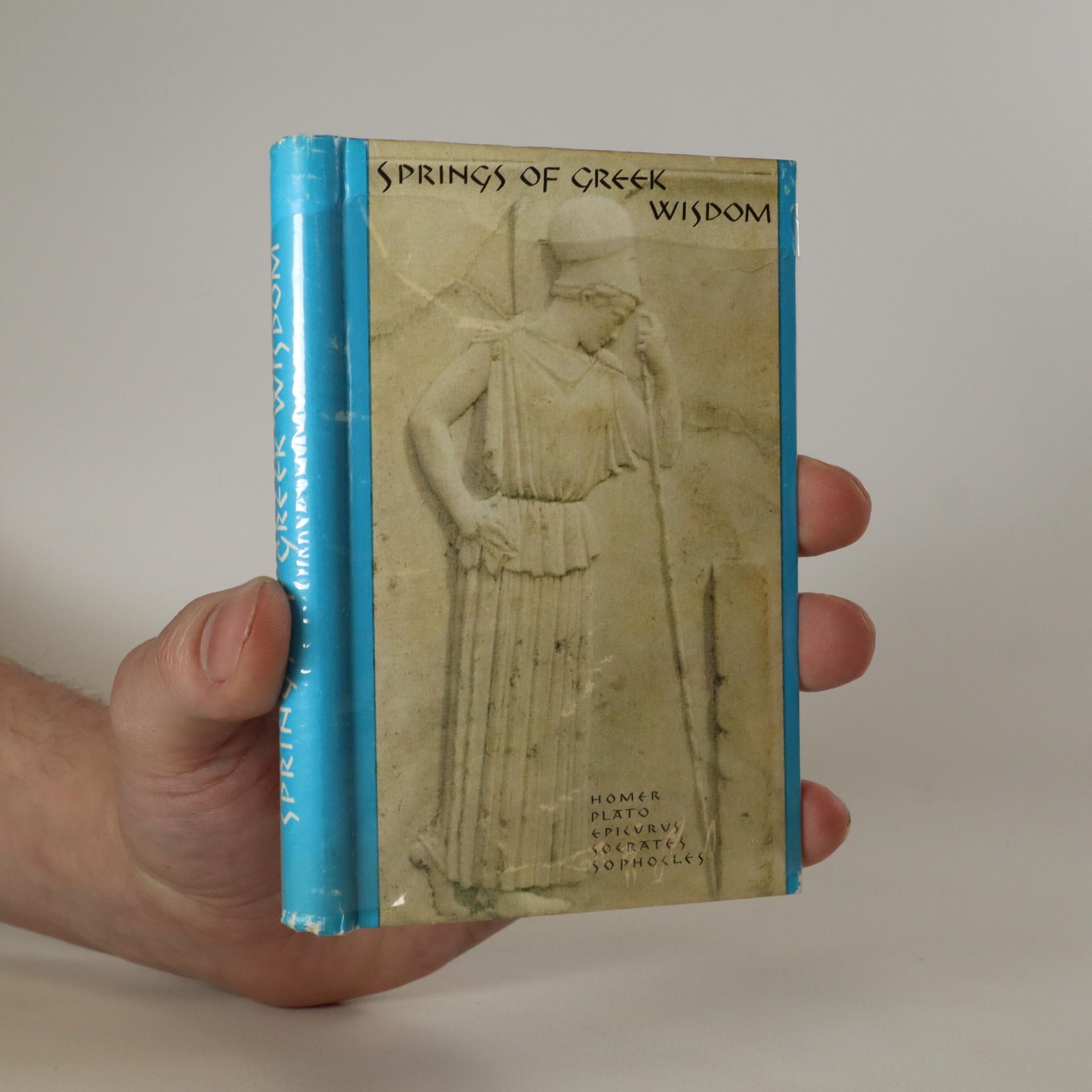 antikvární kniha Springs of Greek Wisdom, neuveden