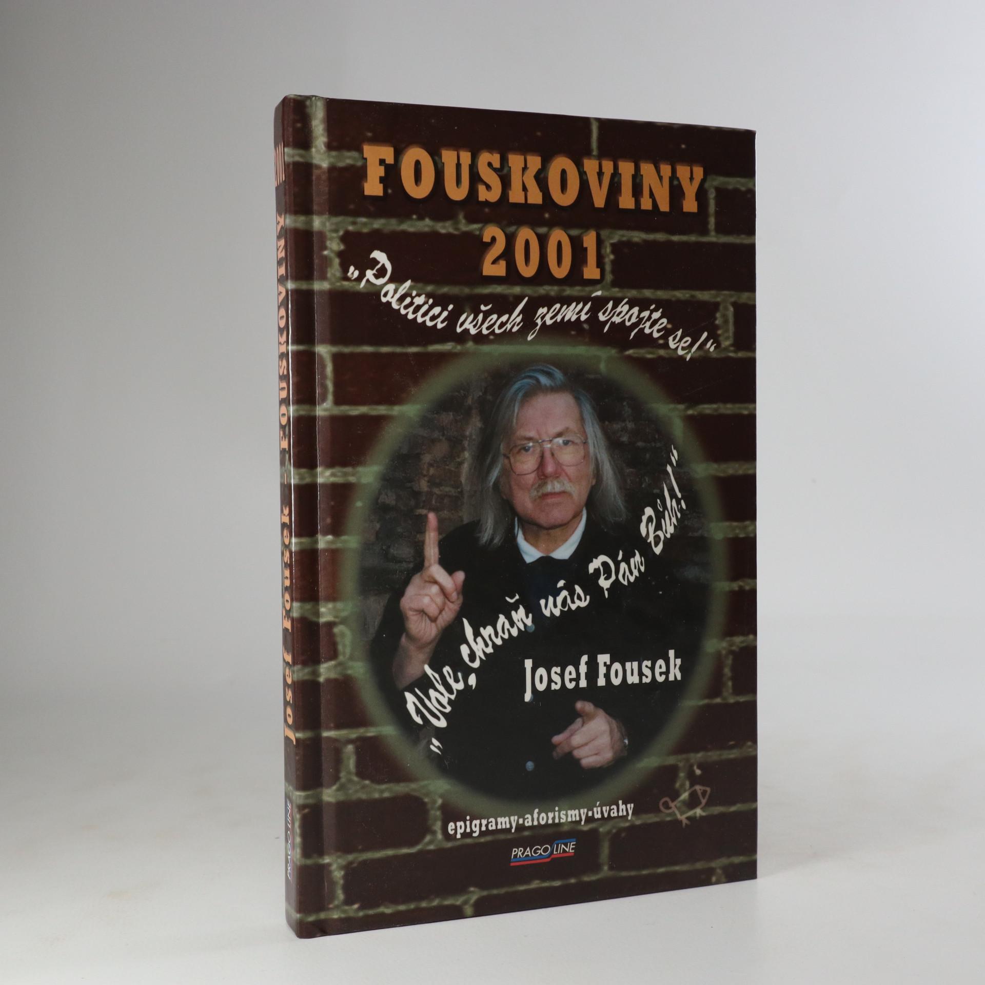 antikvární kniha Fouskoviny 2001. Epigramy, aforismy, úvahy, 2001