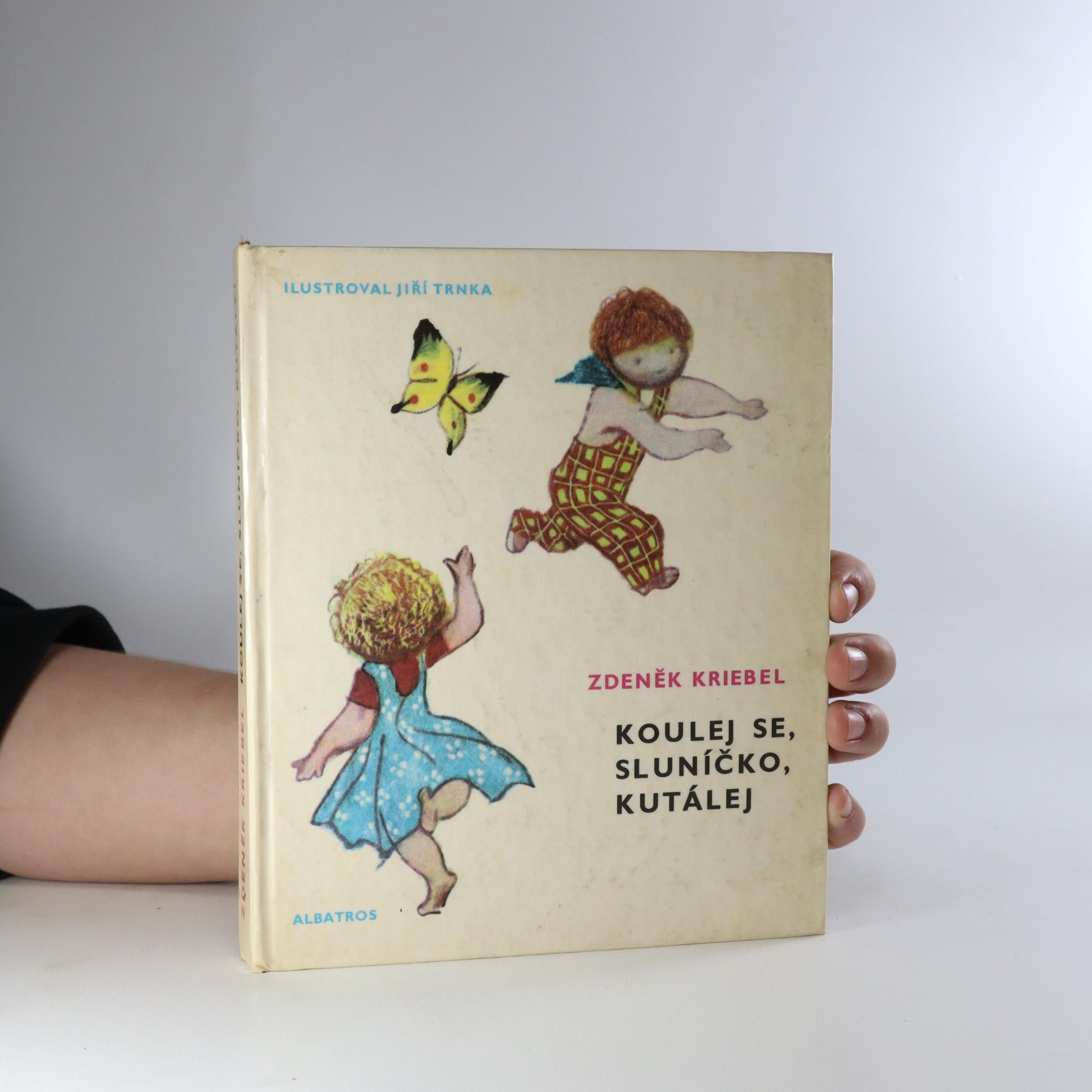 antikvární kniha Koulej se, sluníčko, kutálej, 1976