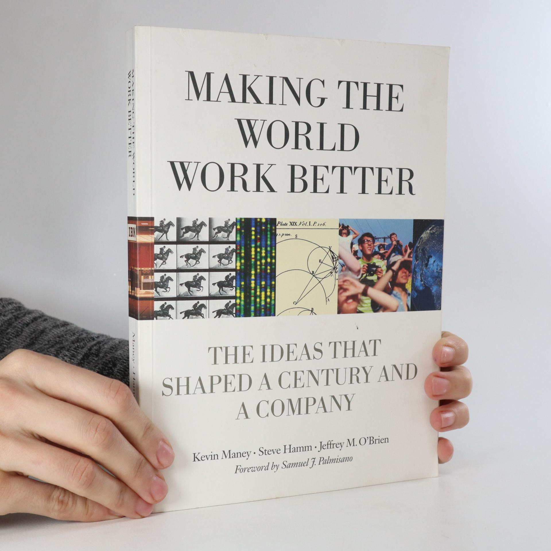 antikvární kniha Making the World Work Better, neuveden
