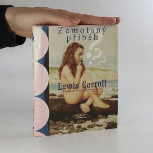 náhled knihy - Zamotaný příběh