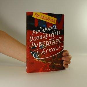 náhled knihy - Průvodce usoužených puberťáků láskou. Podle patnáctky Letty Chubbové