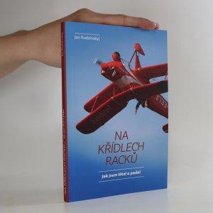 náhled knihy - Na křídlech racků. Jak jsem létal a padal (asi věnování a podpis autora)