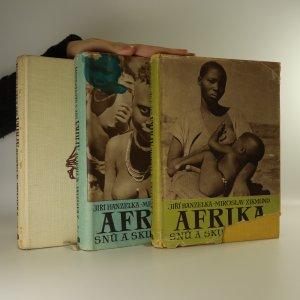 náhled knihy - Afrika snů a skutečnosti I-III (3 svazky, komplet)