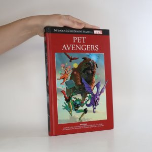 náhled knihy - Pet Avengers. Lockjaw a Pet Avengers. Avengers vs. Pet Avengers