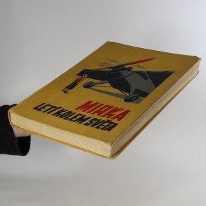antikvární kniha Mirka letí kolem světa. Dobrodružství odvážného srdce, 1938