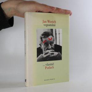 náhled knihy - Jan Werich vzpomíná. Vlastně Potlach