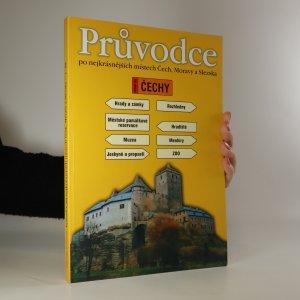 náhled knihy - Průvodce po nejkrásnějších místech Čech, Moravy a Slezska. Díl I