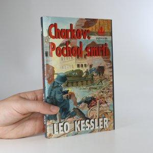 náhled knihy - Charkov:  Pochod smrti. Z historie pluku SS Wotan
