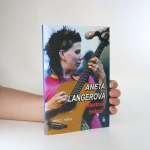 náhled knihy - Aneta Langerová. Portrét netuctové hvězdy