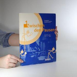 náhled knihy - Zwischen den Pausen 1.