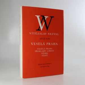 náhled knihy - Vítězslav Nezval, Dílo XXI. Veselá Praha