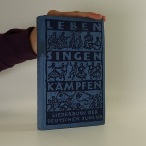 náhled knihy - Leben. Singen. Kämpfen. Liederbuch der Freien Deutschen Jugend