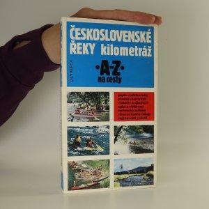 náhled knihy - Československé řeky. Kilometráž. A-Z na cesty
