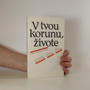 náhled knihy - V tvou korunu, živote