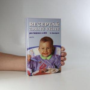 náhled knihy - Receptář zdravé výživy pro kojence a děti