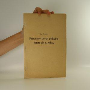 náhled knihy - Přirozený vývoj pohybů dítěte do 6. roku