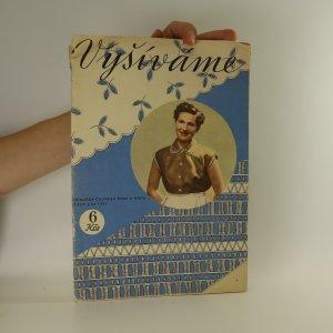 náhled knihy - Vyšíváme. Příručka časopisu Žena a móda. Č. 2/25