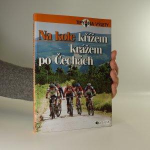 náhled knihy - Na kole křížem krážem po Čechách