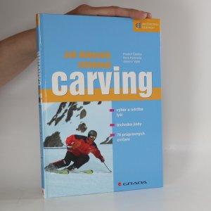 náhled knihy - Jak dokonale zvládnout carving