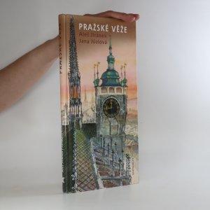 náhled knihy - Pražské věže aneb Cesta nad městem s procházkou tisíce a jednoho schodu