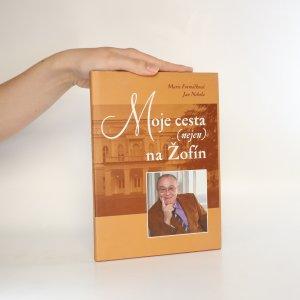 náhled knihy - Moje cesta (nejen) na Žofín