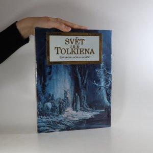 náhled knihy - Svět J. R. R. Tolkiena. Středozem očima malířů