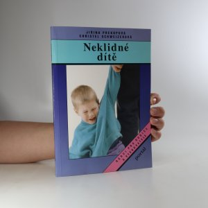 náhled knihy - Neklidné dítě. Rádce pro zneklidněné rodiče