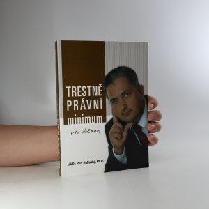 náhled knihy - Trestněprávní minimum pro občany (bez tiráže)