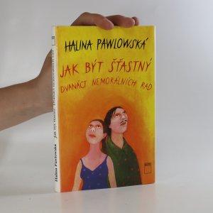 náhled knihy - Jak být šťastný