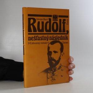 náhled knihy - Rudolf, nešťastný následník (slovensky)