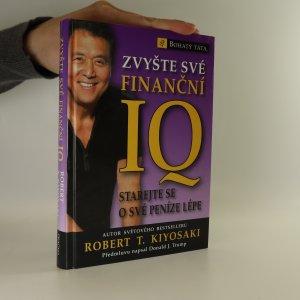 náhled knihy - Zvyšte své finanční IQ. Starejte se o své peníze lépe