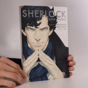 náhled knihy - Sherlock. Studie v růžové (manga)