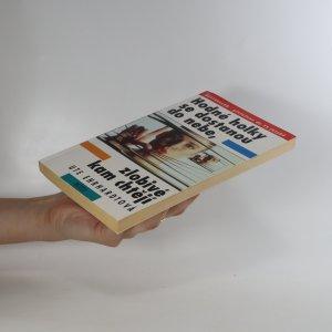 antikvární kniha Hodné holky se dostanou do nebe, zlobivé kam chtějí, 1997