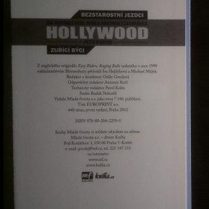 antikvární kniha Bezstarostní jezdci, Zuřící býci. Jak generace sexu, drog a rokenrolu zachránila Hollywood., 2012