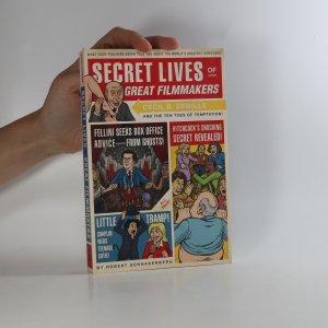 náhled knihy - Secret Lives of Great Filmmakers