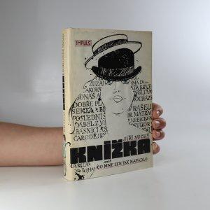náhled knihy - Knížka aneb Co mne jen tak napadlo