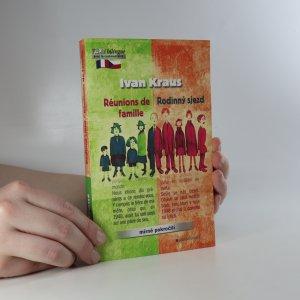 náhled knihy - Rodinný sjezd. Réunions de famille