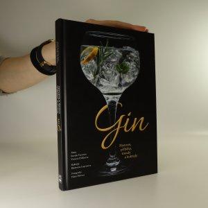 náhled knihy - Gin. Historie, příběhy, trendy a koktejly