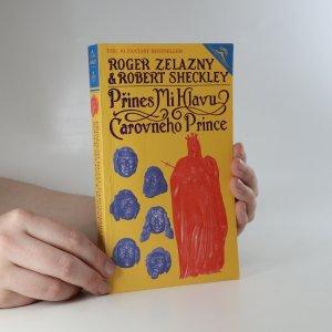 náhled knihy -  Přines mi hlavu čarovného prince