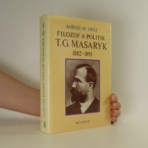 náhled knihy - Filozof a politik T. G. Masaryk